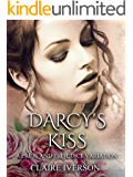 Darcy's Kiss: A Pride and Prejudice Variation