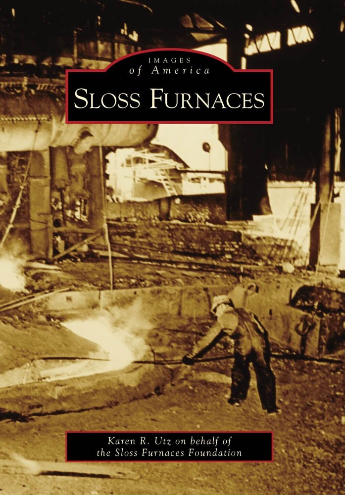 Sloss Furnaces (Images of America) pdf