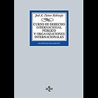 Curso de Derecho Internacional Público y de Organizaciones Internacionales: Decimoséptima edición (Derecho - Biblioteca Universitaria De Editorial Tecnos) (Spanish Edition)
