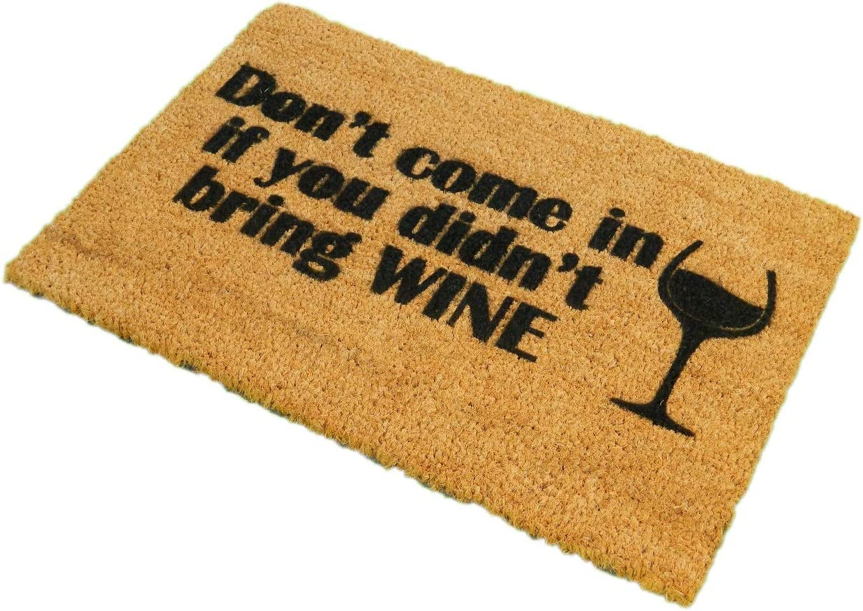 CKB Ltd Don t Come in Without Wine Novelty Doormat Unique Doormats Front Back Door Mats Made with A Non-Slip PVC Backing – Natural Coir – Indoor Outdoor
