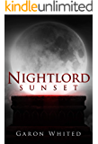 Sunset: Book One of the Nightlord Series