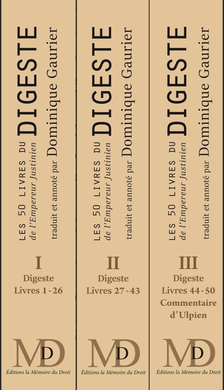 Amazon.in: Buy Les 50 livres du digeste de justinien (nouvelle trad. par  dominique gaurier) Book Online at Low Prices in India   Les 50 livres du  digeste de justinien (nouvelle trad. par