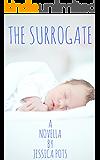 The Surrogate: A Novella