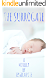 The Surrogate: A Romance Novella