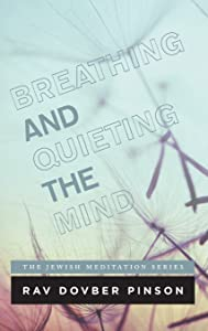 Breathing and Quieting the Mind