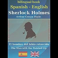 Sherlock Holmes - El hombre del labio retorcido (bilingual Spanish-English) (English Edition)