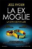 La ex moglie (Italian Edition)