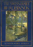 Swiss Family Robinson by Johann David Wyss (Illustrated)