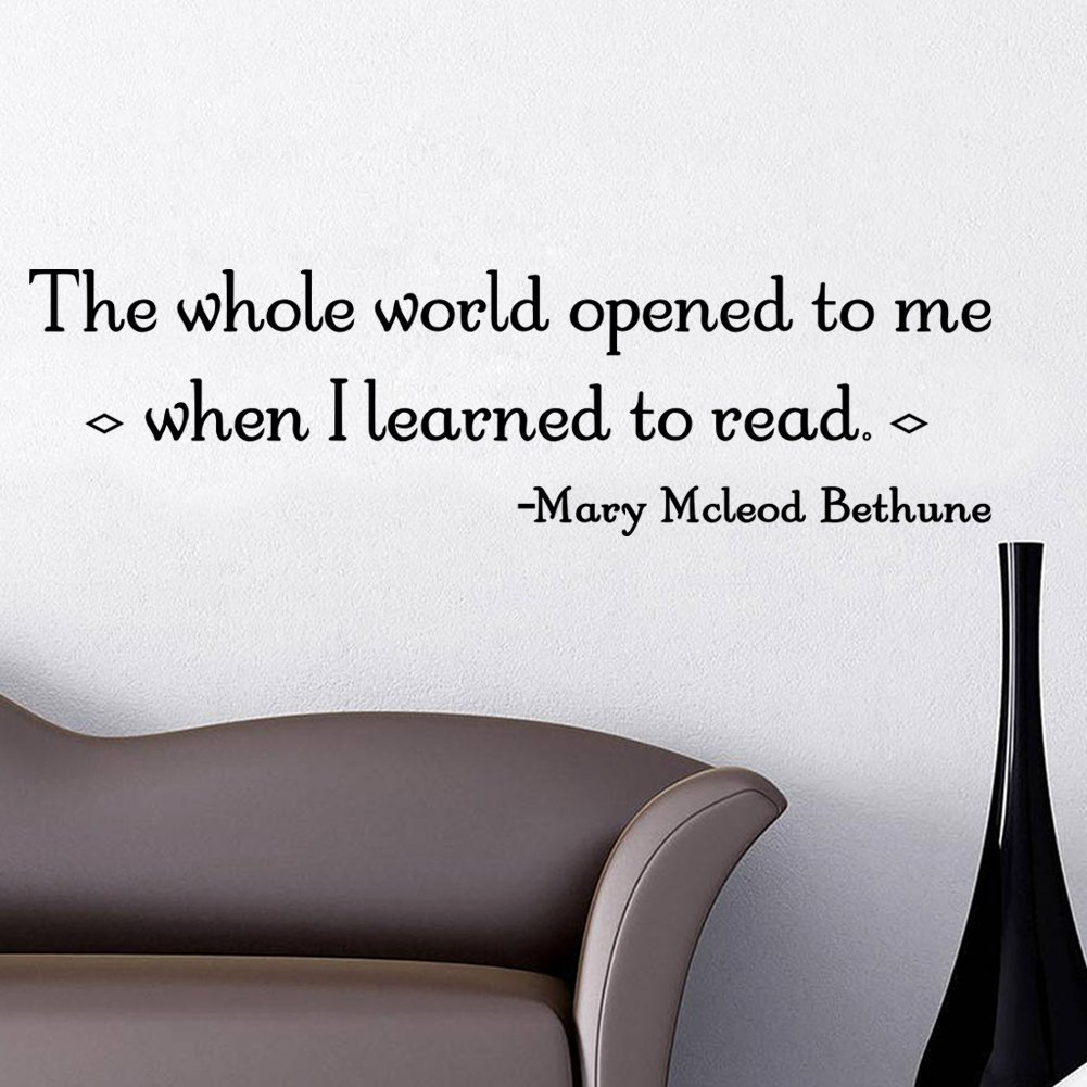 The Whole World Opened to Me When I Learned to Read Quotes and ...