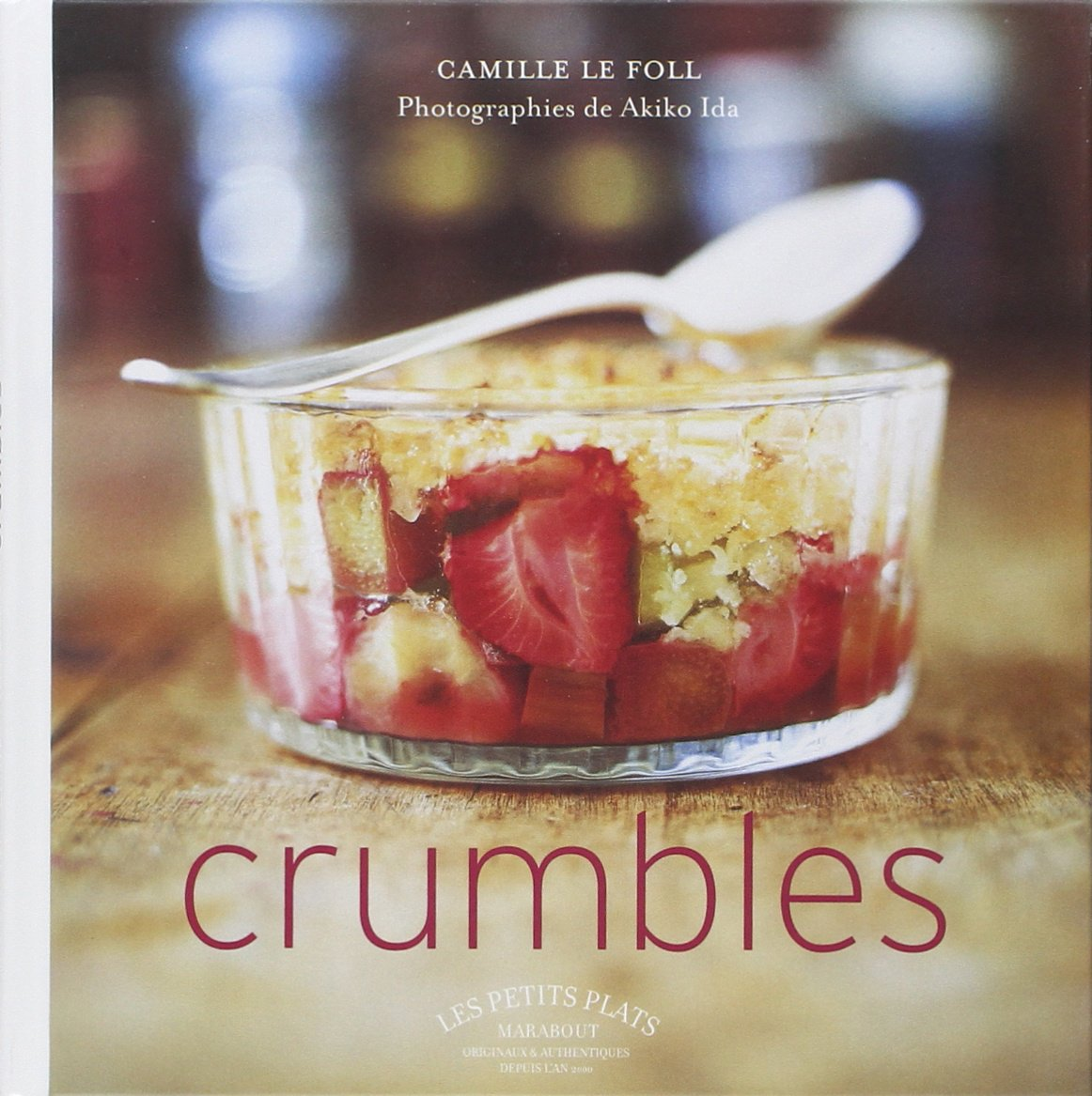 Crumbles Camille Le Foll Amazoncom Books - Cuisine camille foll