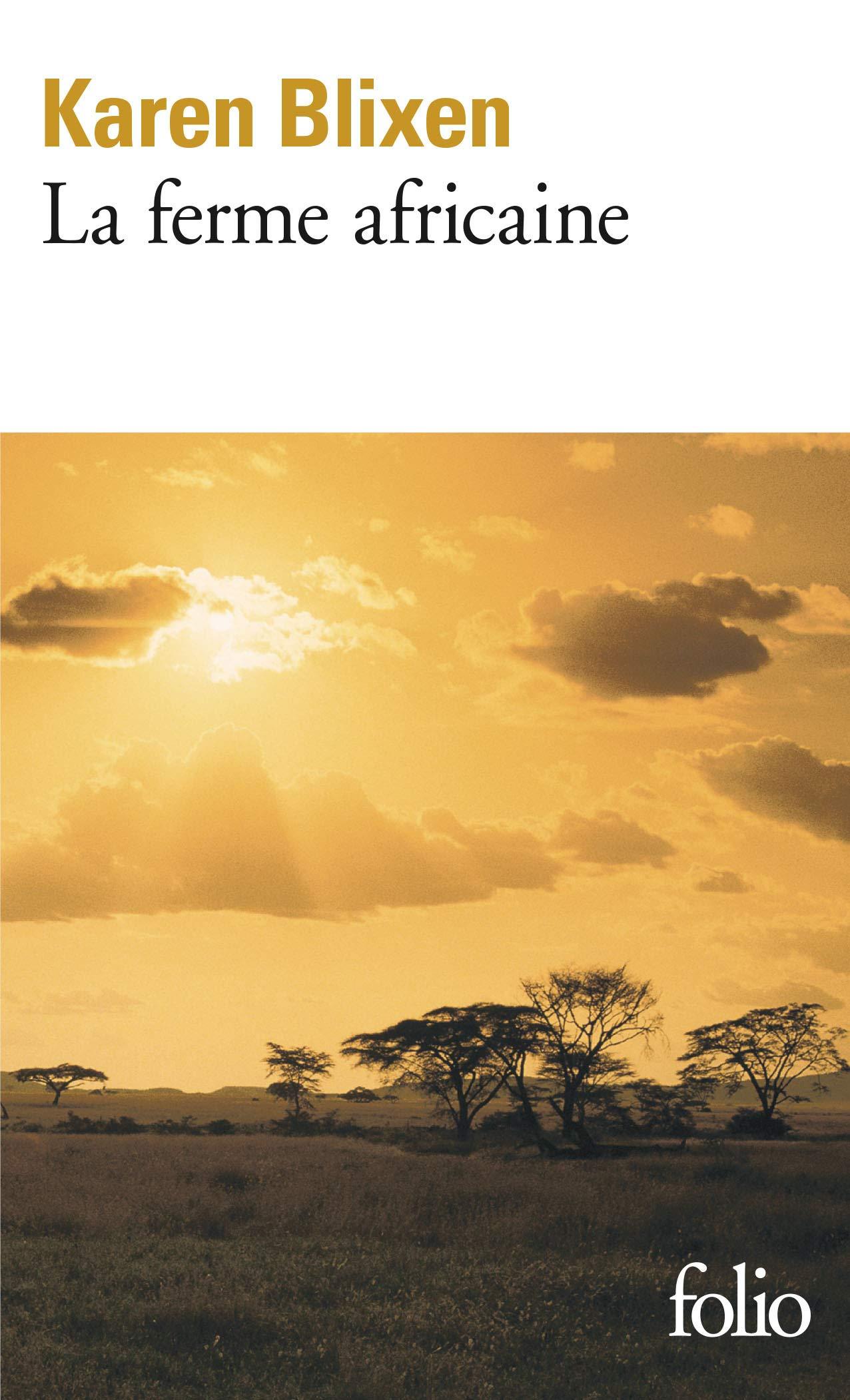 Amazon.fr - La ferme africaine - Karen Blixen, Alain Gnaedig - Livres