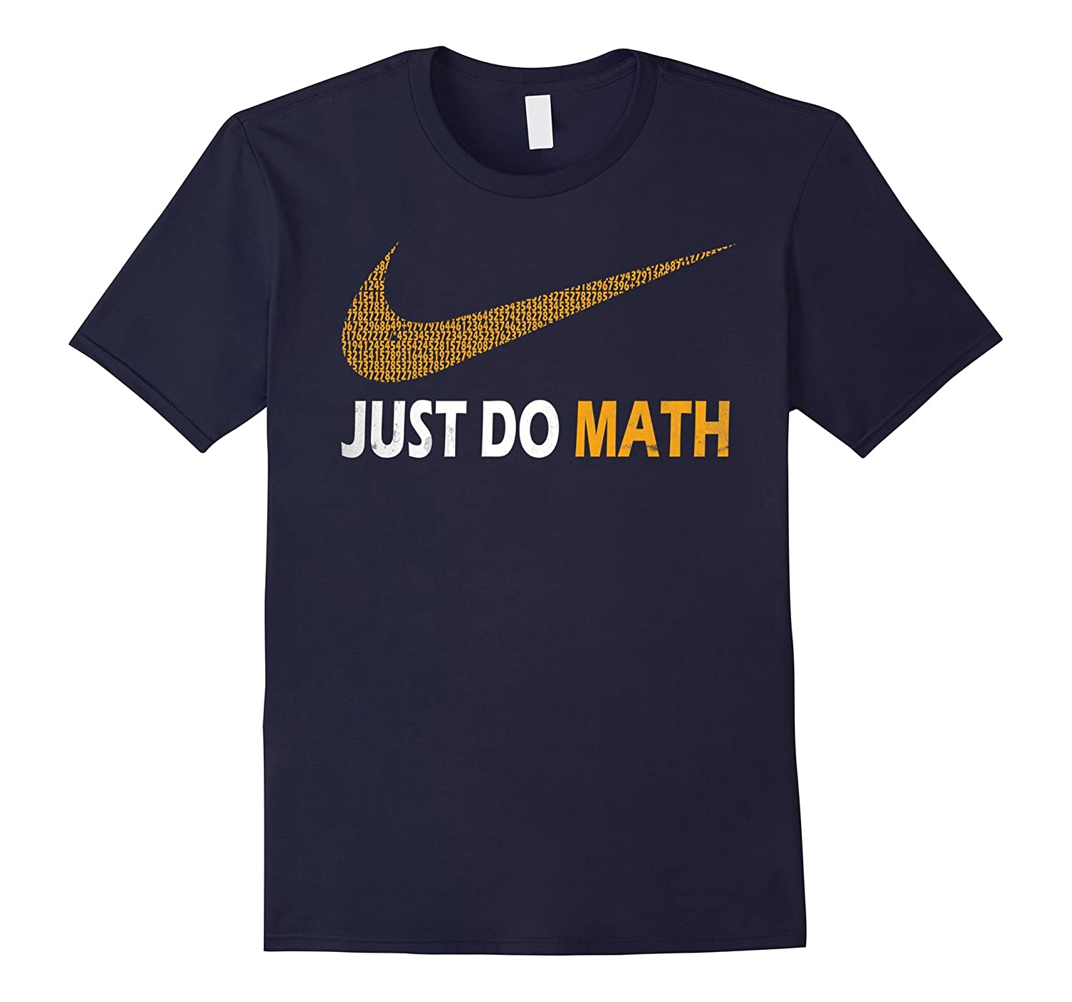 Just Do Math Quote T-Shirt-BN