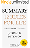 Summary of 12 Rules for Life: An Antidote to Chaos by Jordan B Peterson (English Edition)