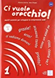 CI VUOLE ORECCHIO 1ALUM+CD(9788861821019)
