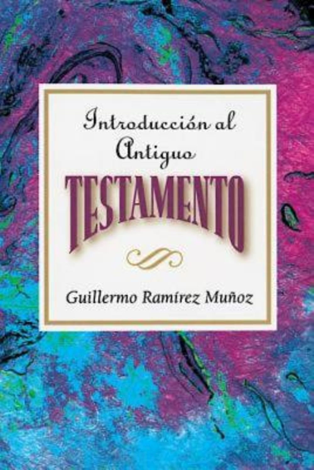 Introducción Al Antiguo Testamento Aeth: Introduction To The Old Testament  Spanish Aeth: Assoc For Hispanic Theological Education: 9780687073979: