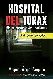 Hospital del Tórax: Mis primeras investigaciones