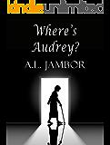 Where's Audrey?