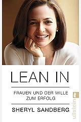 Lean In: Frauen und der Wille zum Erfolg (German Edition) Kindle Edition