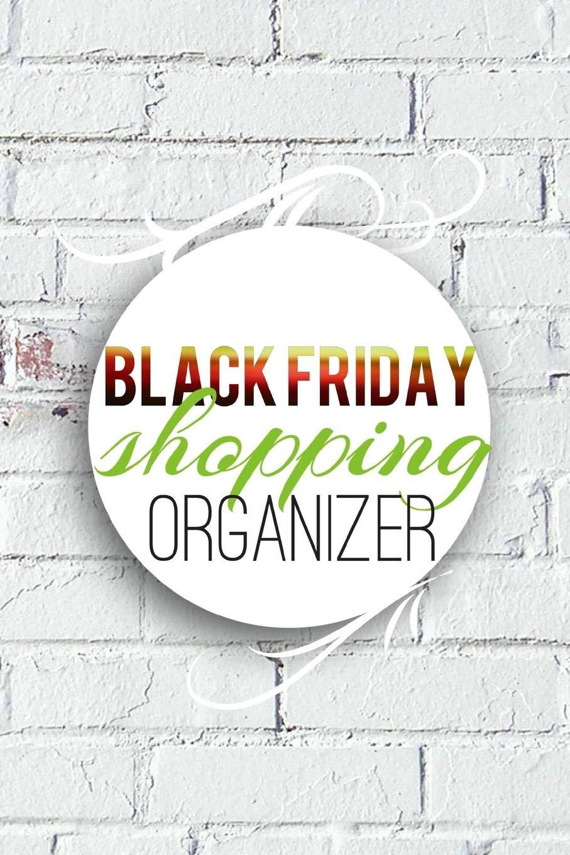 Black Friday Shopping Organizer: Christmas Holiday Gift