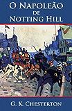 O Napoleão de Notting Hill (Ilustrado)