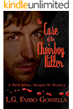 The Case of the Choirboy Killer : A Mark Julian Vampire P.I. Mystery #1