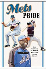 Mets Pride: For the Love of Mookie, Mike and David Wright Paperback