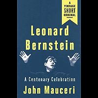 Leonard Bernstein: A Centenary Celebration (A Vintage Short) book cover