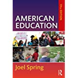 American Education (Sociocultural, Political, and Historical Studies in Education)