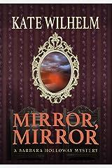 Mirror, Mirror Kindle Edition