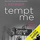 Tempt Me: A Stark International Novella - 1001 Dark Nights