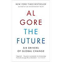 The Future: Six Drivers of Global Change (English Edition)