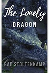 The Lonely Dragon (Of Dragons & Witches Book 1) Kindle Edition