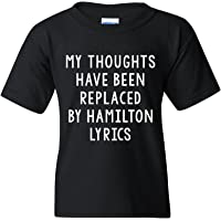 UGP Campus Apparel Thoughts Have Been Replaced By Hamilton Lyrics, Musical Youth T-Shirt