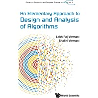 An Elementary Approach to Design and Analysis of Algorithms (Primers in Electronics and Computer Science)