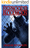High Moor 3: Blood Moon (Werewolf Horror Series)