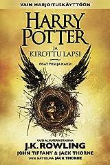 Harry Potter ja kirottu lapsi Osat yksi ja kaksi (Vain harjoituskäyttöön) (Finnish Edition) Kindle Edition