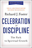 Celebration of Discipline, Special Anniversary Edition: The Path to Spiritual Growth