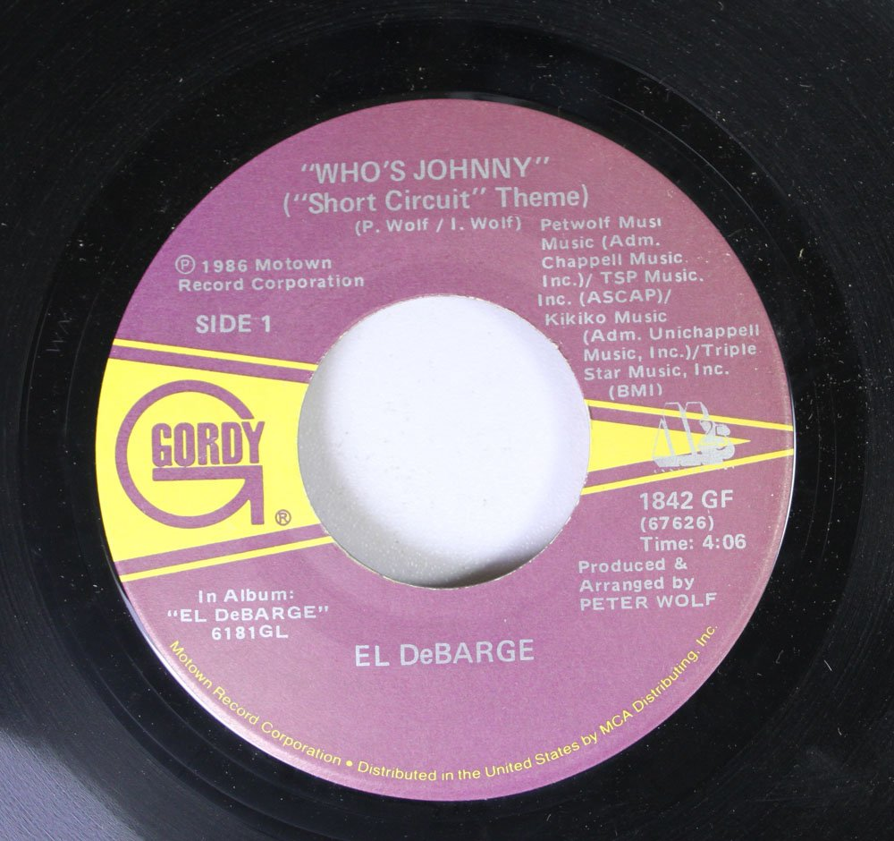 El Debarge 45 Rpm Whos Johnny Short Circuit Theme 10 5 From 1986 And 2 Love In A Special Way Music