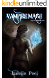 Vampire Mage: A Clutch Mistress Book 1 (English Edition)