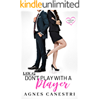 Law #2: Don't Play with a Player: A Sweet Office Romance Story (Laws of Love)
