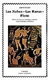 Las Nubes. Las Ranas. Pluto (Letras Universales)