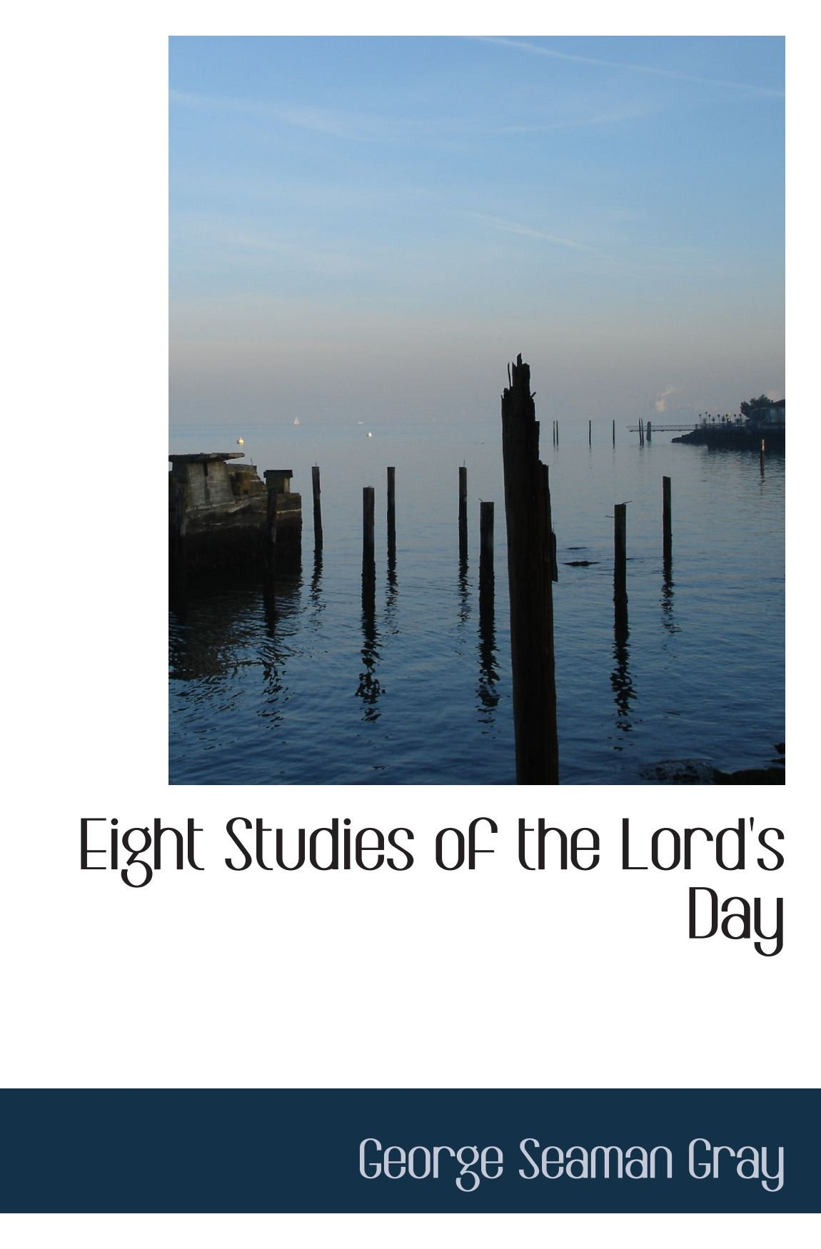 Eight Studies of the Lord's Day PDF