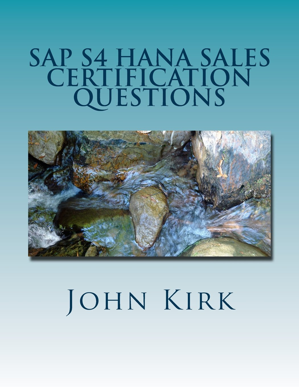 Sap S4 Hana Sales Certification Questions John Kirk
