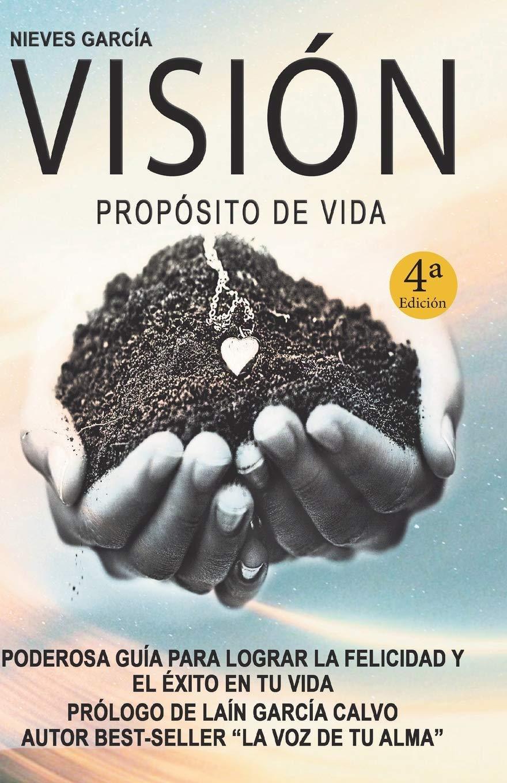 Visión. Propósito de vida: Amazon.es: García, Nieves: Libros