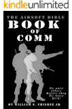 The Airsoft Bible:  Book of Comm