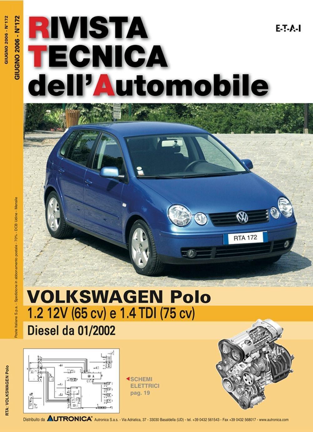 Volkswagen Polo 1.2 12V benzina e 1.4 TDI Rivista tecnica dell ...