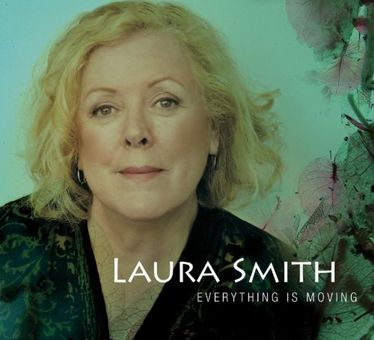 CD : Laura Smith - Everything Is Moving (CD)