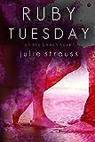 Ruby Tuesday (The Oro Beach Series Book 2)
