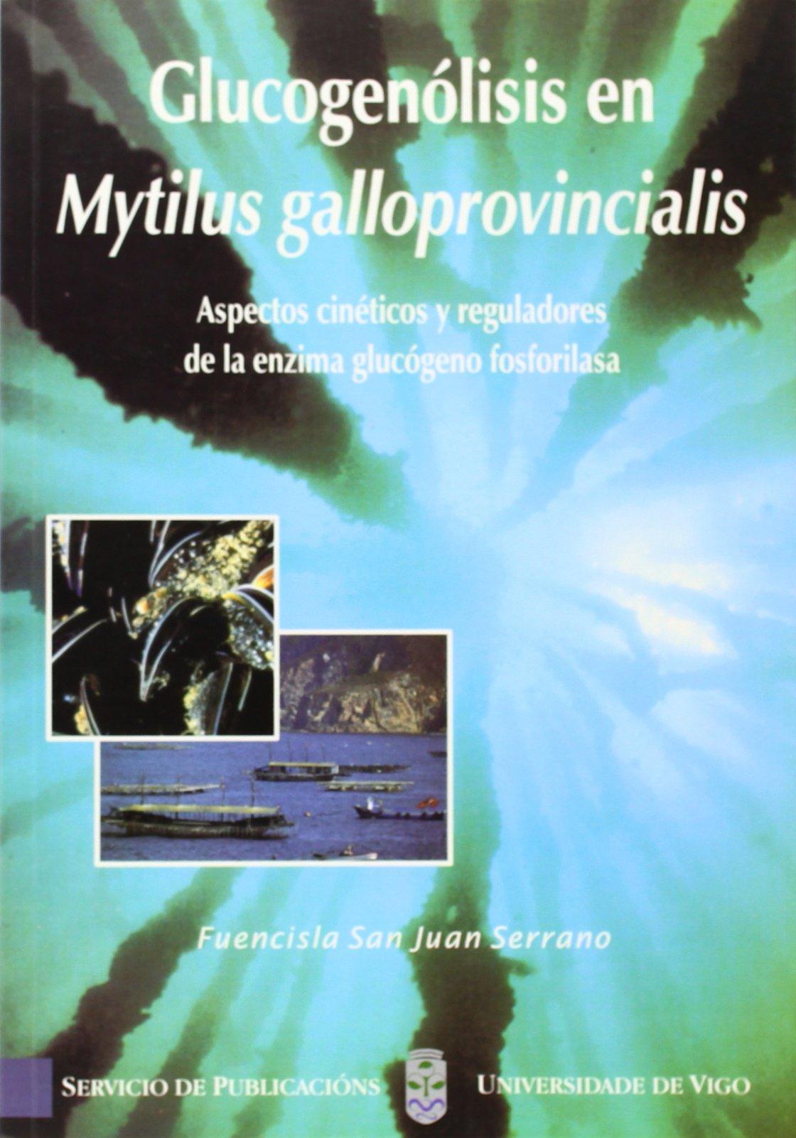 Glucogenólisis en Mytilus galloprovincialis Monografias da ...
