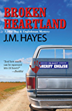 Broken Heartland (Mad Dog & Englishman Series Book 4)